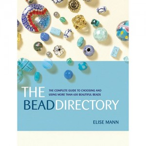 The Bead Directory: The Complete Guide to Choosing and Using more than 600 Beautiful Beads