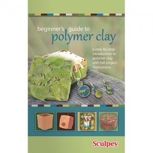Sculpey Beginner s Guide To Polymer Clay